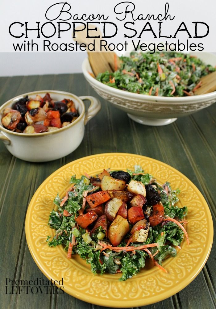 Bacon Ranch Chopped Salad Recipe with Roasted Root Vegetables