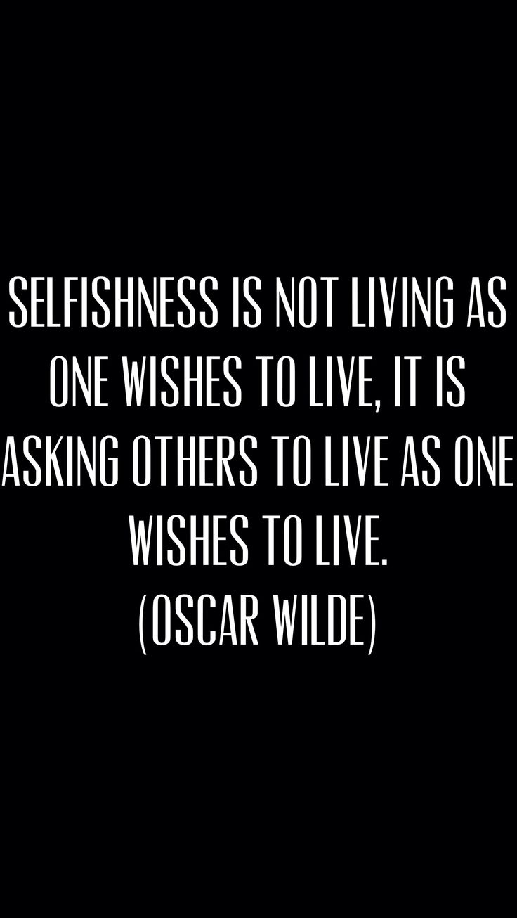 Oscar Wilde #quote #selfishness #individuality