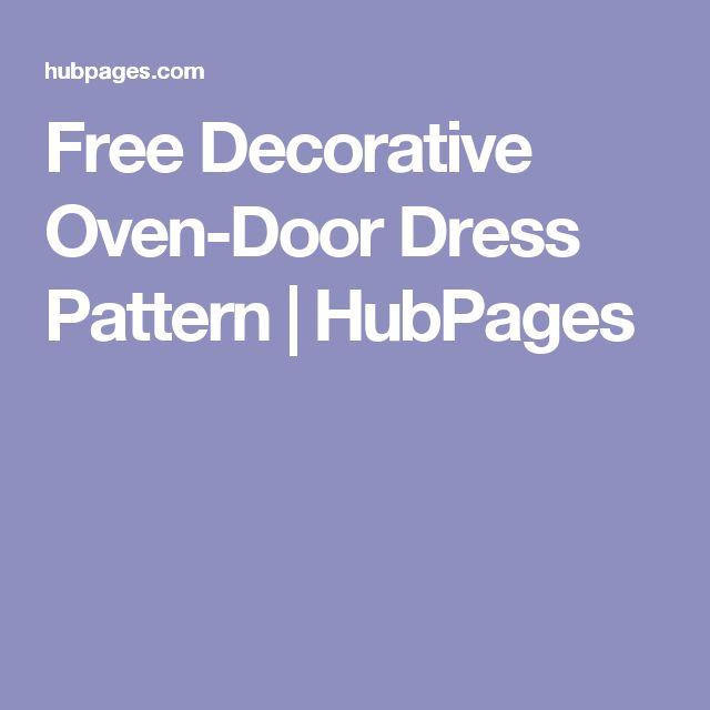 Free Decorative Oven-Door Dress Pattern   HubPages