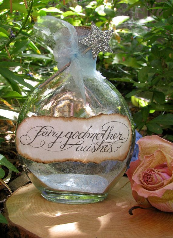 Fairy Godmother Wishes Bottle  --cool idea to make for when Ana is a little older she can write her wishes down so I can stay in the loop...LTC