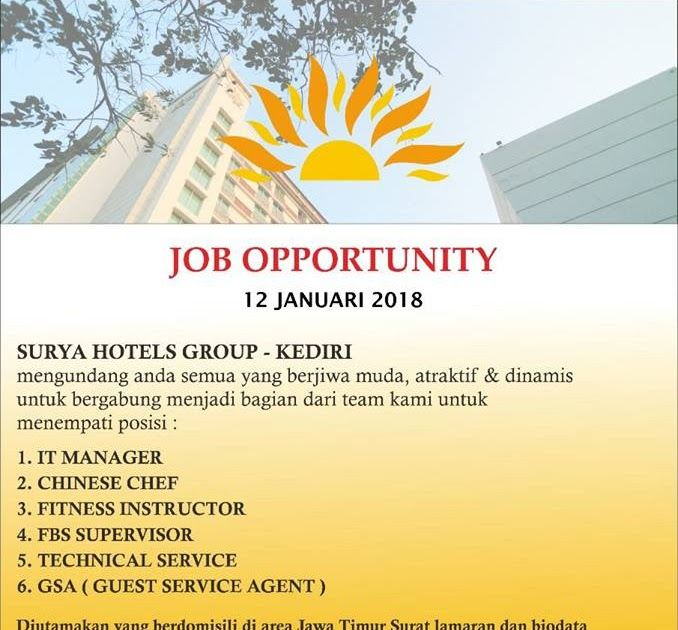 Hotelier Indonesia Jobs: Surya Hotel Kediri Jobs News January 2018 Hotelier Indonesia magazine covers hotel management companies and every major chain headquarters. We reaches hotel owners, senior management, operators, chef and other staff who influence, designers, architects, all buyers, suppliers for hospitality products or services more than any other hotel publication in the world.. https://goo.gl/pDMsRE
