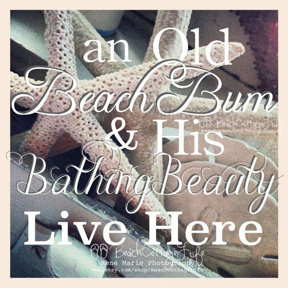 Very appealing <3 An Old BEACH BUM & His Bathing BEAUTY Live by BeachCottageLife, $39.00