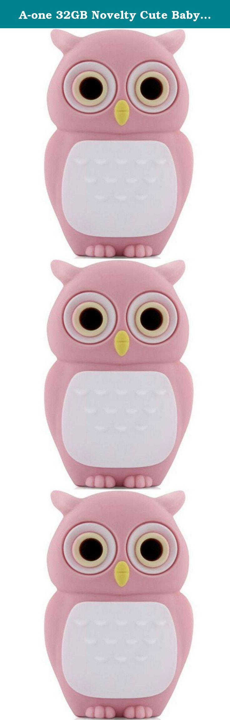 A-one 32GB Novelty Cute Baby Owl USB 2.0 Flash Drive Data Memory Stick Device (Pink). Description: Capacities:8GB,16GB,32GB Interface: USB2.0 Color:Brown,Pink This lovely cartoon baby owl design USB flash drive is a fun and practical way of storing all of your important files and documents. It makes for a great gift for family,friends or even significant others so don't pass up this terrific offer! Standard packaging: Usb flash drive*1 Retail package*1.
