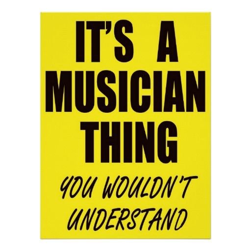 Its A Musician Thing Print