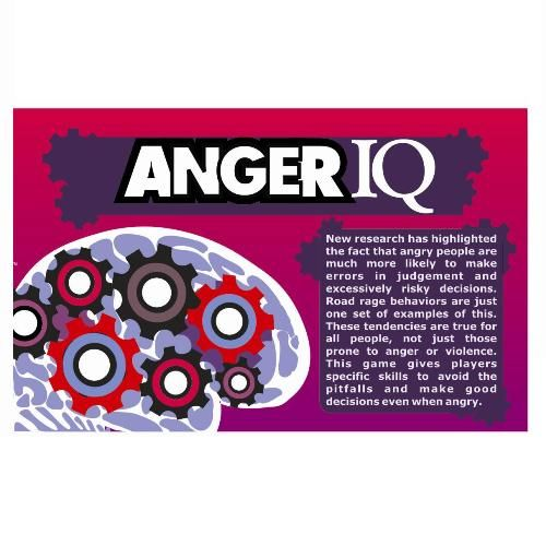 Anger IQ (adolescence thru adult): The Anger IQ game educates players about the hazards of irrational thinking associated with anger, and gives them practice avoiding them by using a set of principles for dealing with anger. Players will translate this rehearsal of responsible decisions made under conditions of anger to the real world. This combined use of CBT (Cognitive Behavioral Therapy) and Social Learning Theory is particularly effective.