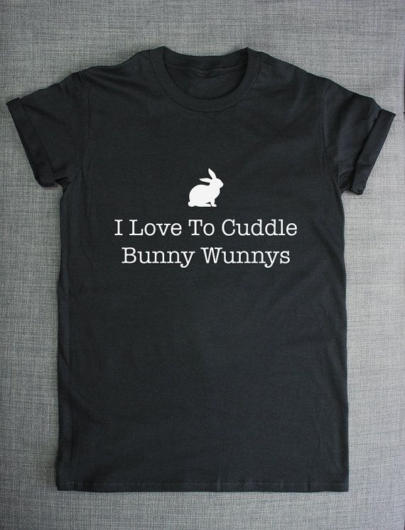 Hey, I found this really awesome Etsy listing at https://www.etsy.com/listing/202864414/i-love-to-cuddle-bunny-wunnys-rabbit-t