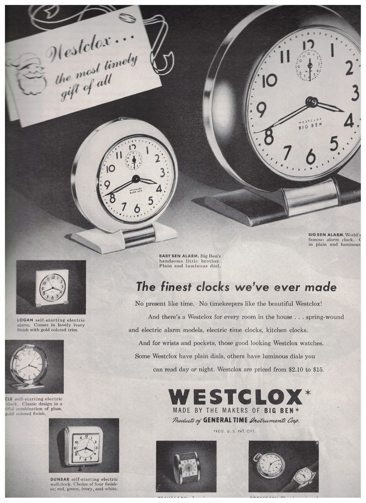 1947 Westclox Big Ben Alarm And Baby Ben Alarm Clocks Ad The Most