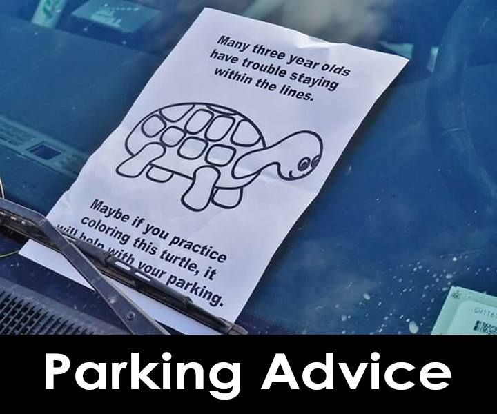 Best Parking Notes For Bad Parkers Images On Pinterest Random - 29 hilarious passive aggressive notes to bad parkers 4 killed me