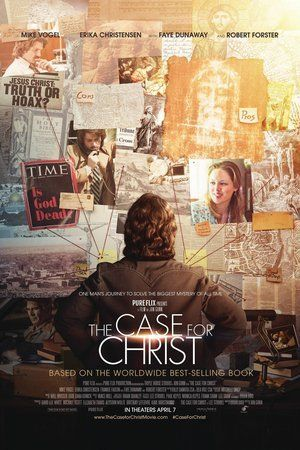 The Case for Christ. Logical and reasonable view of faith in Jesus.