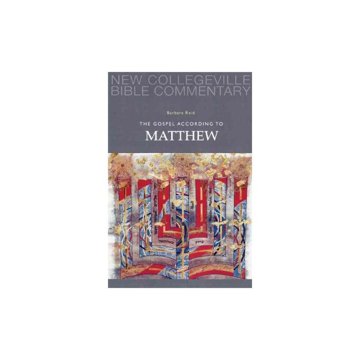 The Gospel According to Matthew ( New Collegeville Bible Commentary. New Testament) (Paperback)