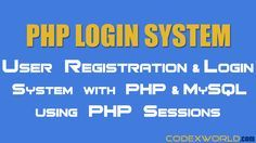 PHP Login System Tutorial - Learn how to build login and registration system with PHP and MySQL. Example script to integrate PHP Login System using Session and MySQL.