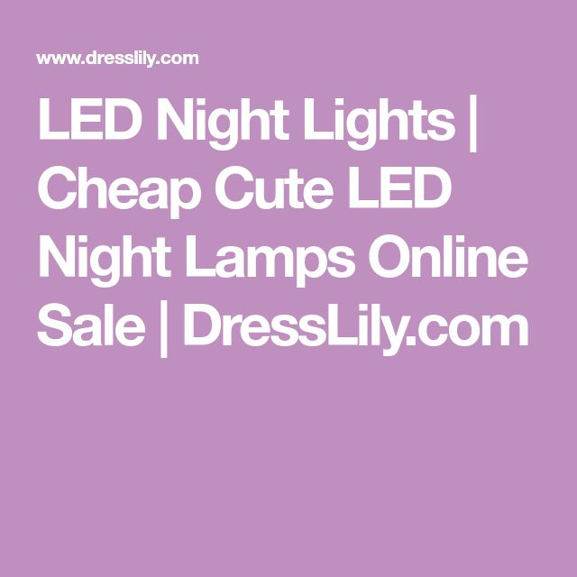 LED Night Lights | Cheap Cute LED Night Lamps Online Sale | DressLily.com