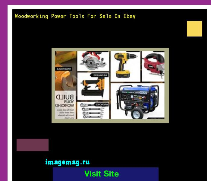 Woodworking Power Tools For Sale On Ebay 092851 - The Best Image Search