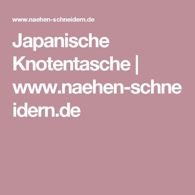 Japanische Knotentasche   www.naehen-schneidern.de