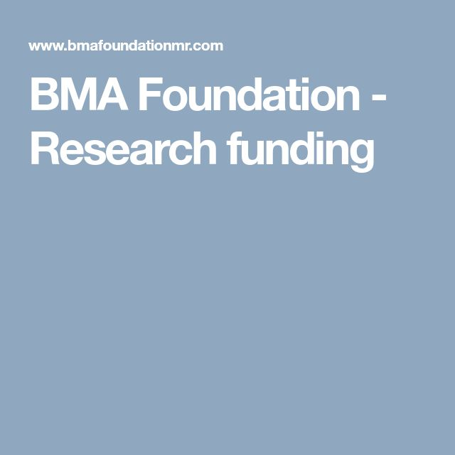 BMA Foundation - Research funding