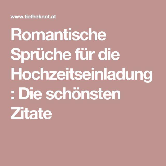 Romantische Sprüche Für Die Hochzeitseinladung: Die Schönsten Zitate