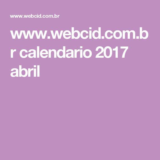 www.webcid.com.br calendario 2017 abril