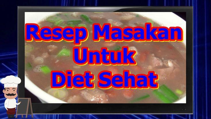 Resep Masakan Untuk Diet Sehat