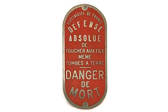 Vintage Danger Sign. French Electricity Warning Sign. Deadly