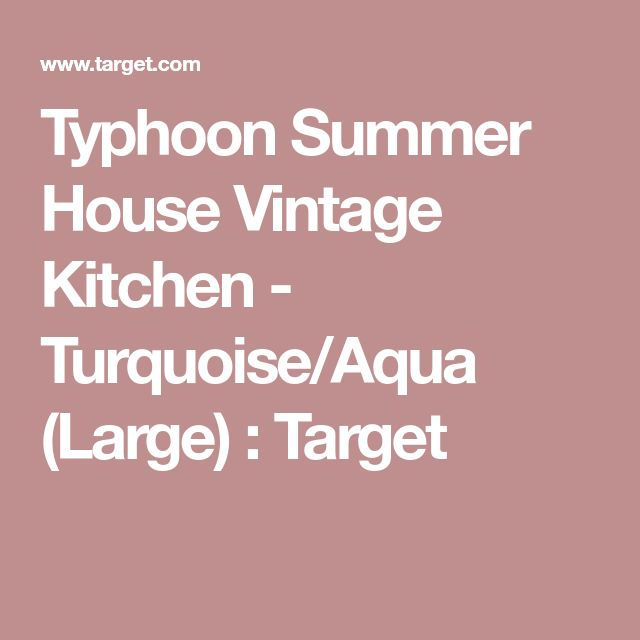 Typhoon Summer House Vintage Kitchen - Turquoise/Aqua (Large) : Target