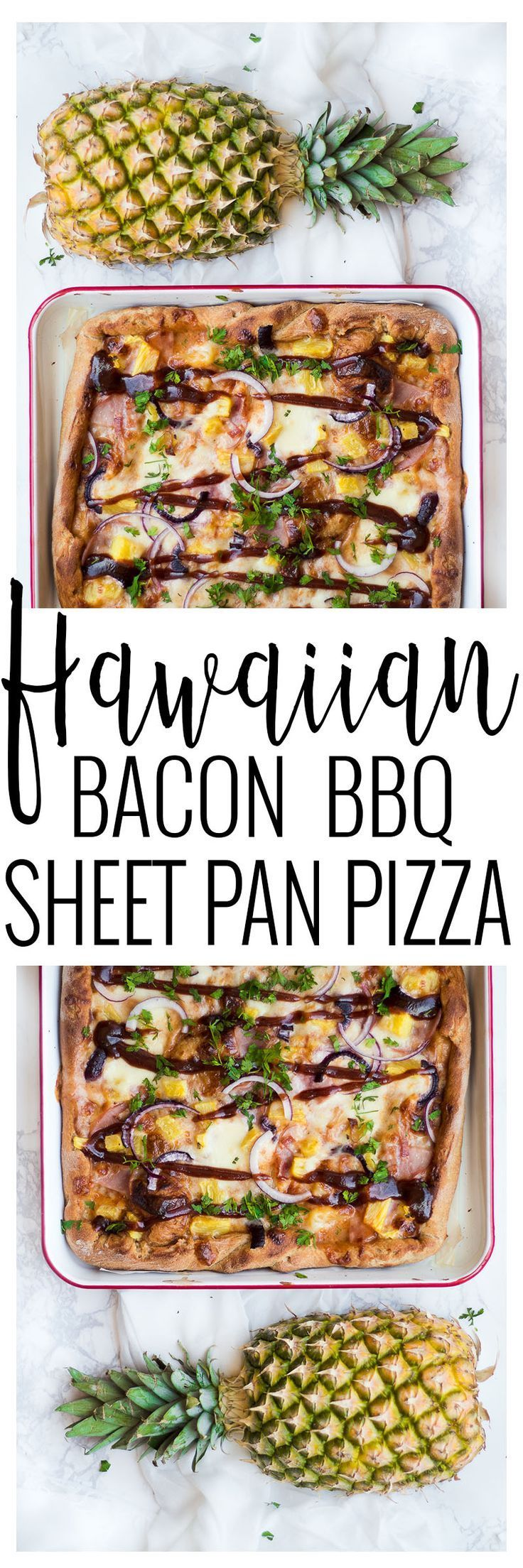 Hawaiian Bacon BBQ Pizza | easy pizza recipes | hawaiian pizza recipes | one pan meal ideas | easy clean up meals | quick dinner recipes | easy dinner recipes | summer dinner recipes | easy sheet pan meals | hawaiian themed recipes | homemade pizza recipe