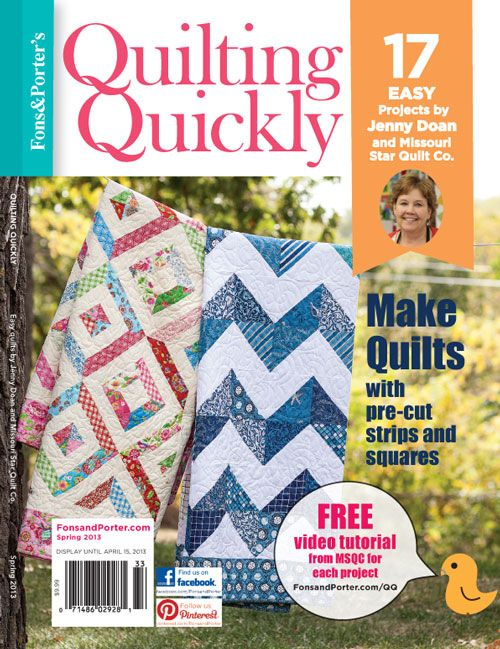 Quilting Quickly Bookazine - Spring 2013 from Missouri Star Quilt Co  This is a Great Book.  Lots of wonderful ideas. T~: 2013 Issues, Stars Quilts, Precut Fabrics, 2013 Digital, Digital Issues, Exclusively Projects, Missouri Stars, Spring 2013, Quilts Tutorials
