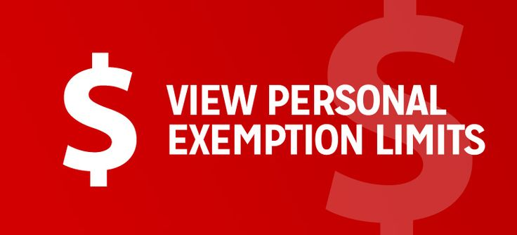 CBSA - personal exemption limits