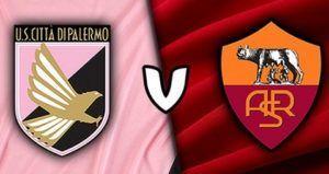 Prediksi Skor Serie A Palermo Vs AS Roma 13 Maret 2017