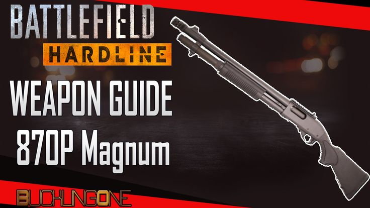 A look at the 870P Magnum in Battlefield Hardline. The fourth episode in my series of Weapon Guides for Hardline.