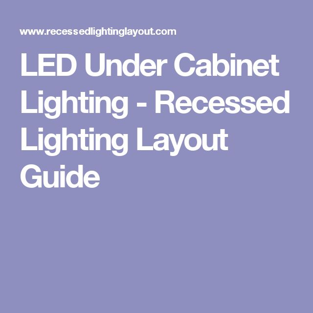Kitchen Recessed Lighting Distance From Wall: Best 25+ Recessed Lighting Layout Ideas On Pinterest