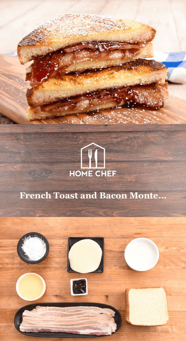 French Toast and Bacon Monte Cristo with provolone and raspberry preserves