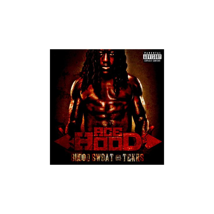 Ace Hood - Blood Sweat & Tears [Explicit Lyrics] (CD)