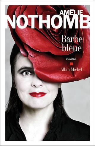 Amélie Nothomb. Barbe bleue.