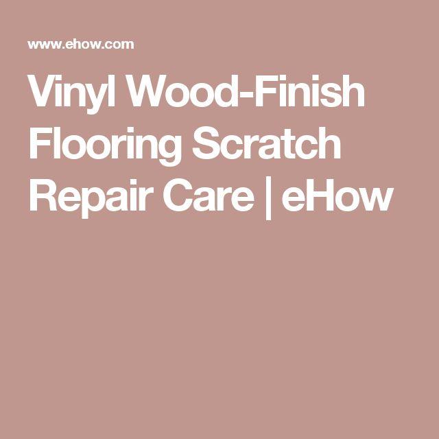 Vinyl Wood-Finish Flooring Scratch Repair Care | eHow