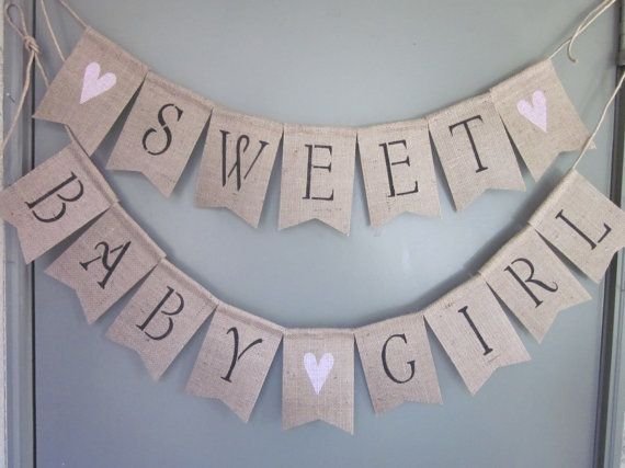 This rustic chic burlap banner says it all: Sweet Baby Girl, on my 4 x 6 inch natural burlap flags. Perfect for any precious baby girls baby