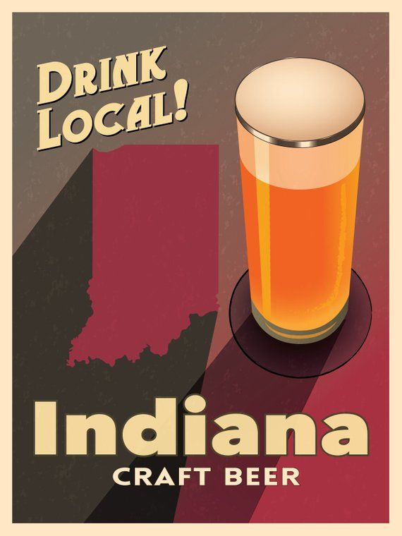 Indiana Beer Print Map – IN Drink Local Craft Beer Sign – Boyfriend Gift, Husband Gift, Beer Gift, B