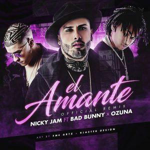Descargar MP3 Nicky Jam Ft. Bad Bunny, Ozuna - El Amante Remix Gratis