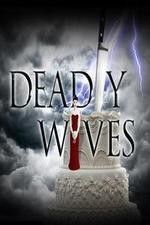 Watch Deadly Wives