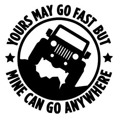 Jeep go anywhere vinyl decal 4x4 funny wrangler rubicon cj yj tj jk sport sahara