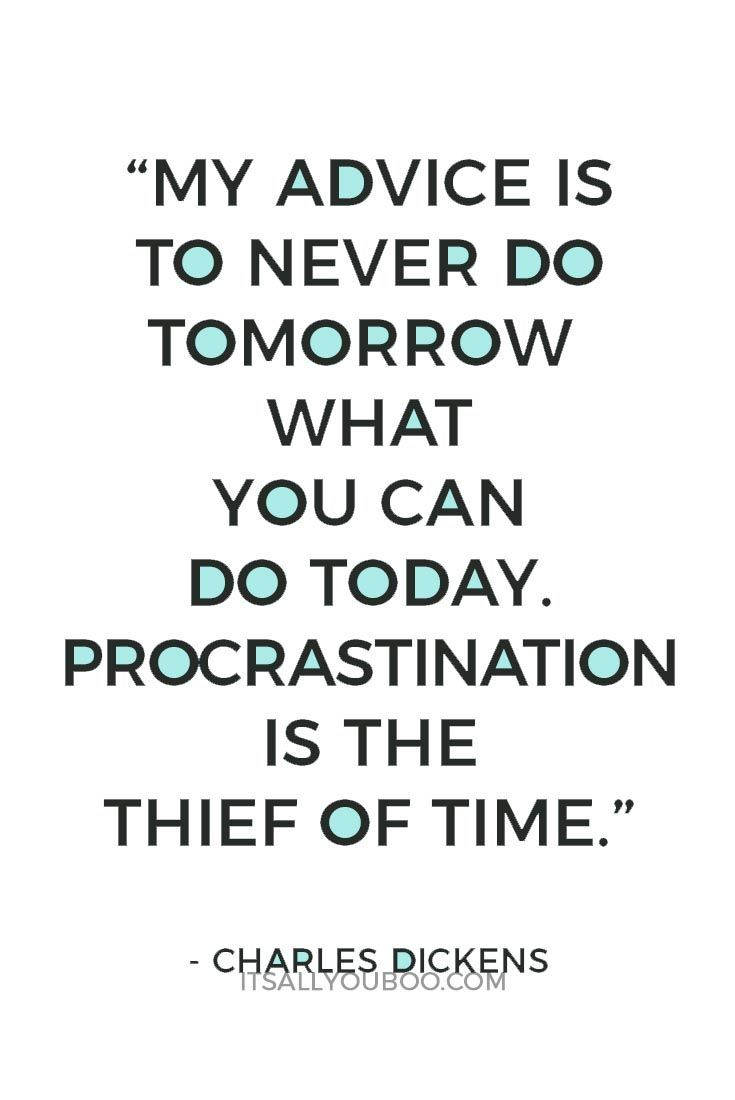Don't wait for tomorrow, do what you can today. Don't let procrastination steal your valuable time. Click here for 4 tips to stop procrastination. #productivity #productive #productivitytips #motivation #timemanagement #procrastination #quotes #quoteoftheday #quotestoliveby #advicequotes #motivationalquotes #motivation #quotestoinspire #entrepreneurquotes #qotd #lifequotes