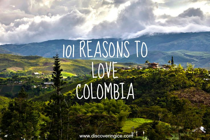 101 reasons to love Colombia! #travel #Colombia #love #Colombiatravel #travelblog