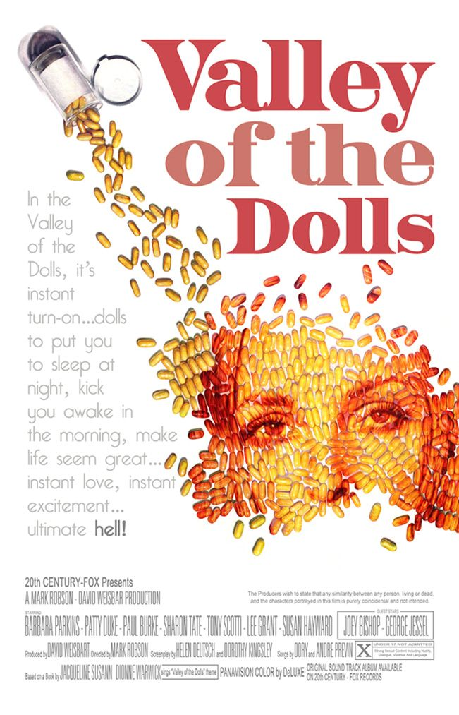 Valley of the Dolls  - the price you pay to get and stay on top.