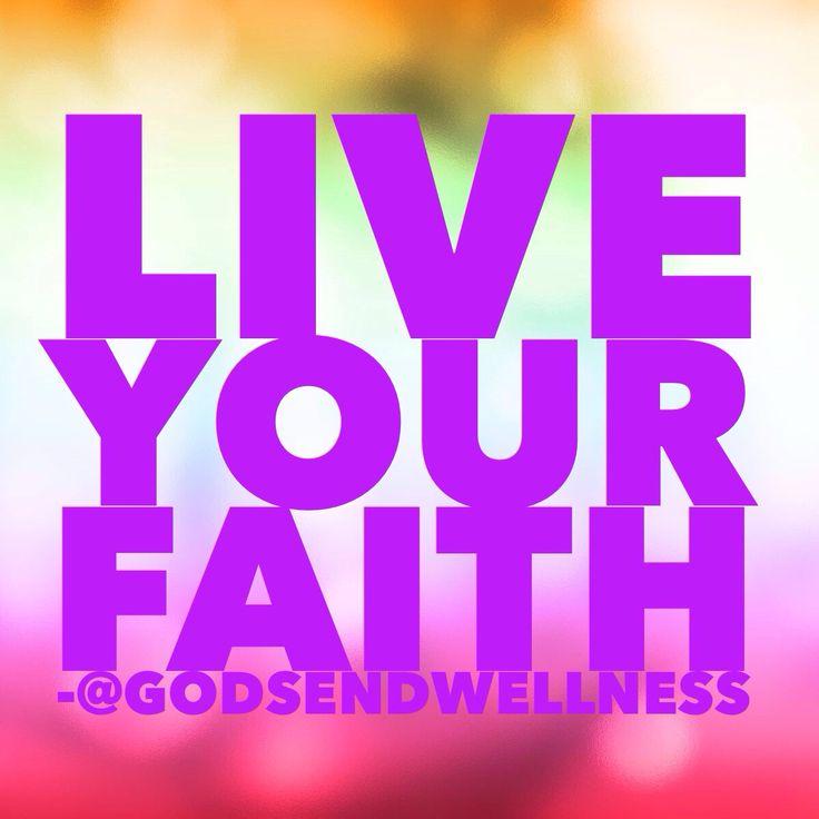Live Your Faith!