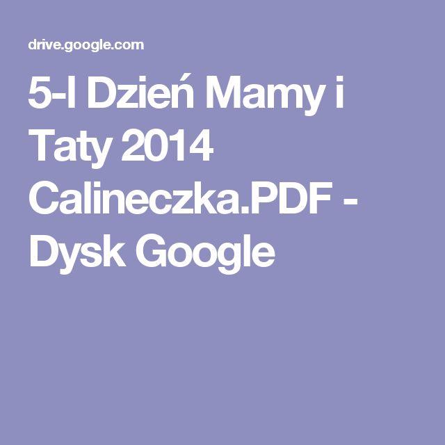 5-l Dzień Mamy i Taty 2014 Calineczka.PDF - Dysk Google