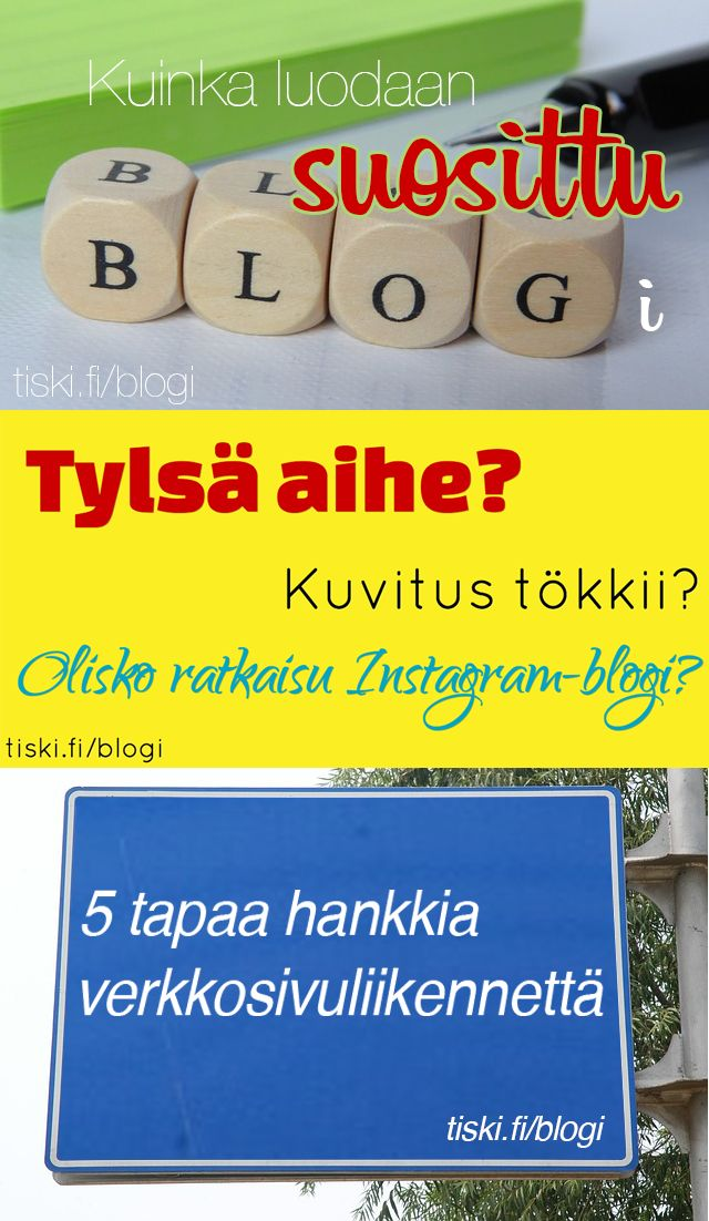 Pohditko kuinka saa blogiin ja nettisivuille kävijöitä? Entä miten perustetaan suosittu blogi? Lue ohjeita täältä