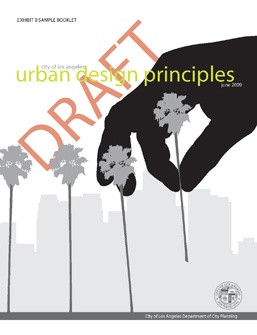 Good job L.A. Planning Dept. for coming with a nice urban design guideline!
