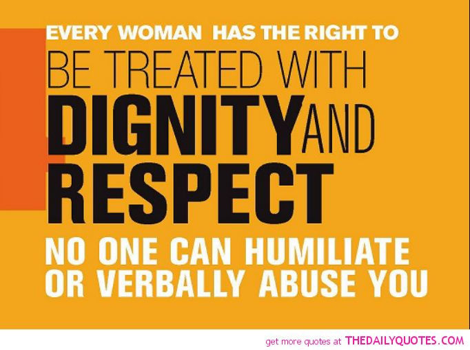 Quotes On Respect Of Woman: Best 25+ Dignity Quotes Ideas On Pinterest