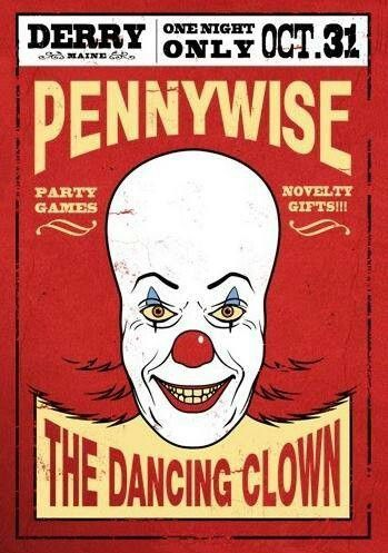 Pennywise the dancing clown...