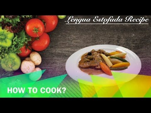 Lengua Estofada Recipe         |          Buhay Kusina    Lengua Estofada Recipe is a lutong pinoy that is a stewed ox tongue cooked in tomato sauce and topped with potatoes, mushrooms and olives.