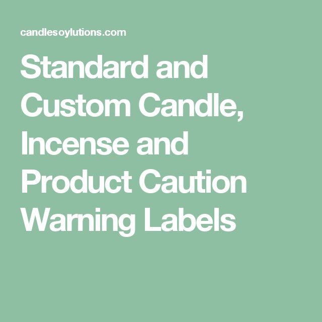 Standard and Custom Candle, Incense and Product Caution Warning Labels